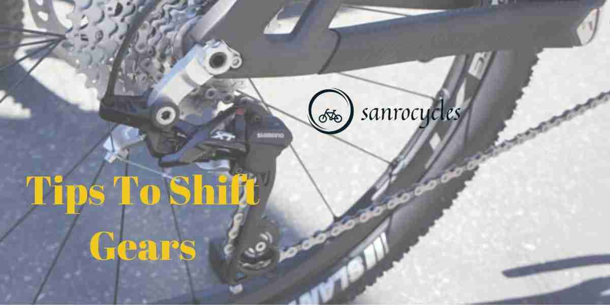Tips To Shift Gears On Bicycle For Beginners