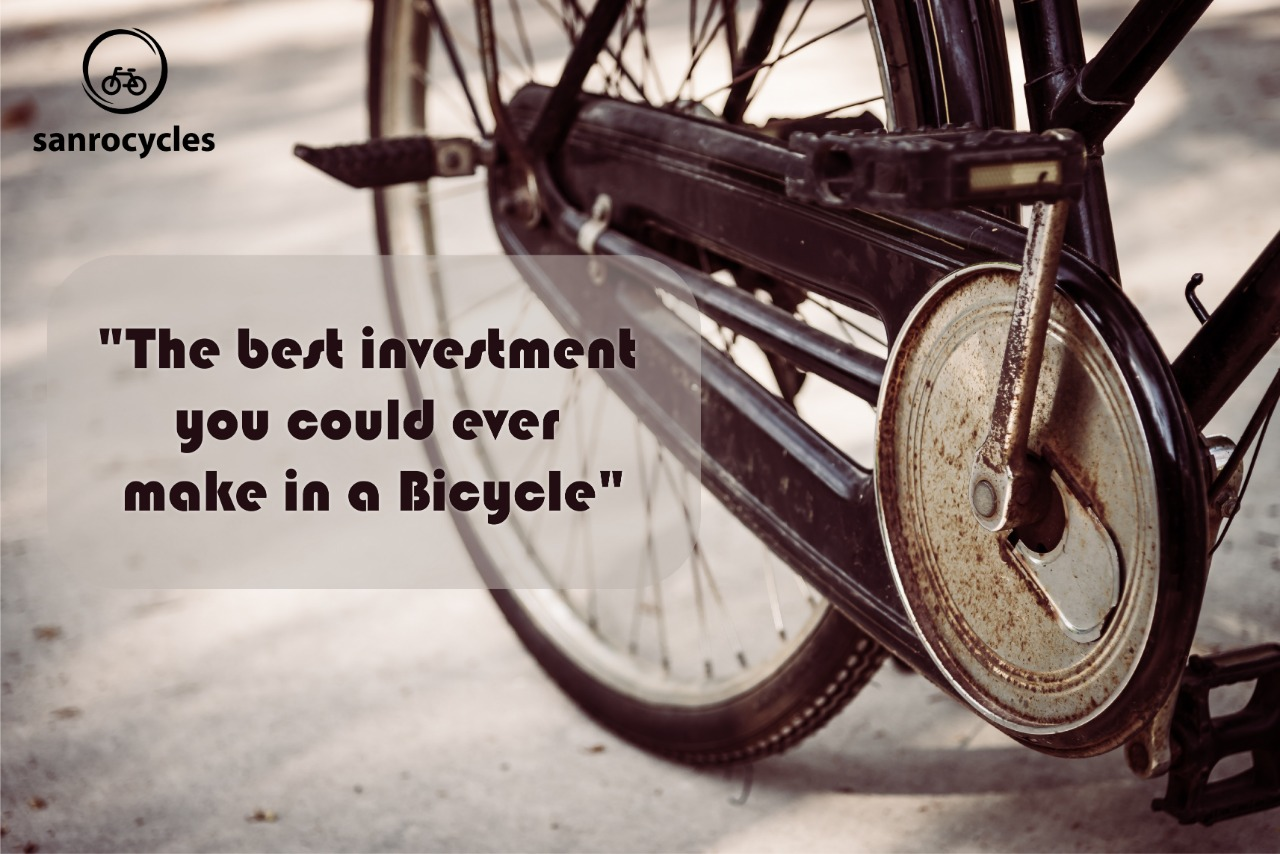 Why investment in the bicycle is good investment.