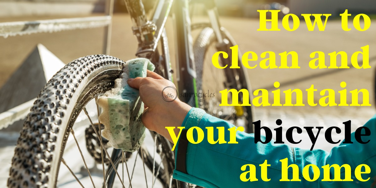 How to clean and maintain your bicycle at home