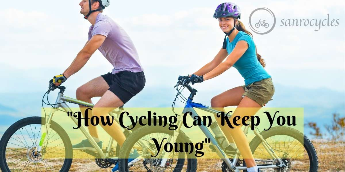 How Cycling Can Keep You Young